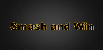 Smash and Win (Android 2.0)